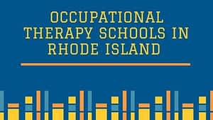 Occupational Therapy Schools in Rhode Island