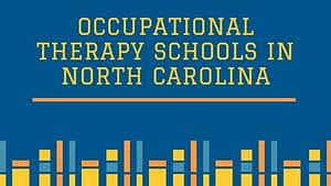 Occupational Therapy Schools in North Carolina