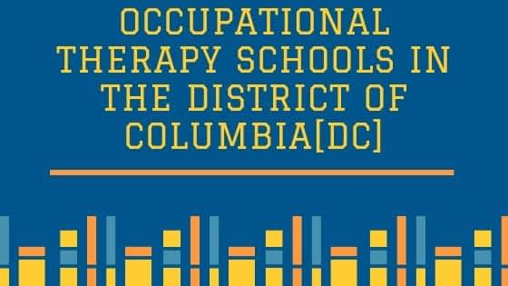 Occupational Therapy Schools in the District of Columbia[DC]