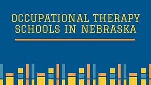 Occupational Therapy Schools in Nebraska