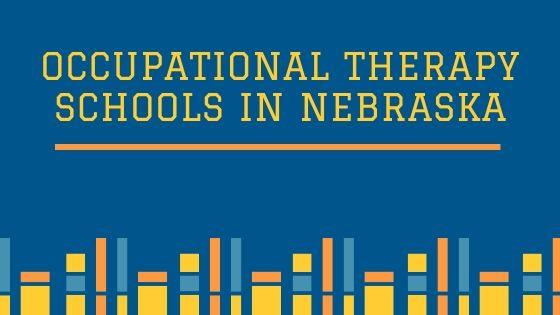 Occupational Therapy Schools in Nebraska