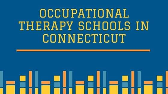 Occupational Therapy Schools in Connecticut
