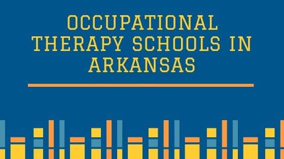 Occupational Therapy Schools in Arkansas