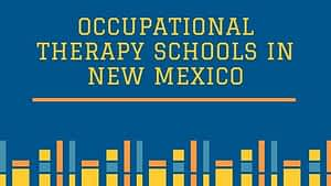 Occupational Therapy Schools in New Mexico