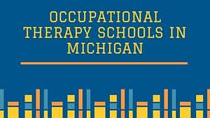 Occupational Therapy Schools in Michigan